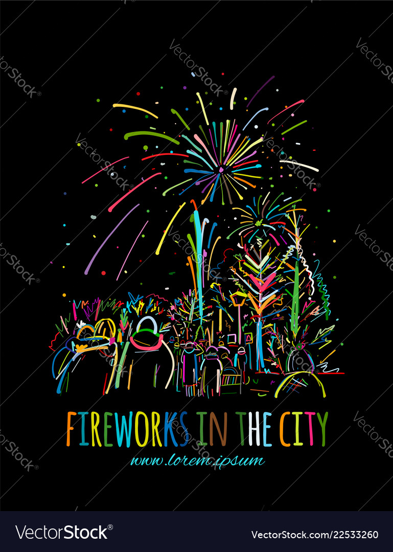 Fireworks city holidays sketch for your design