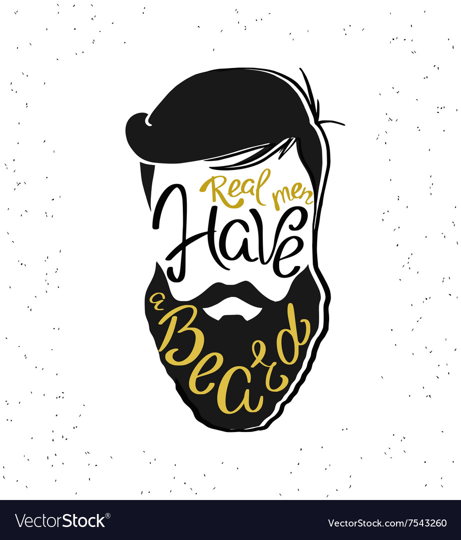 real men have a beard template design royalty free vector