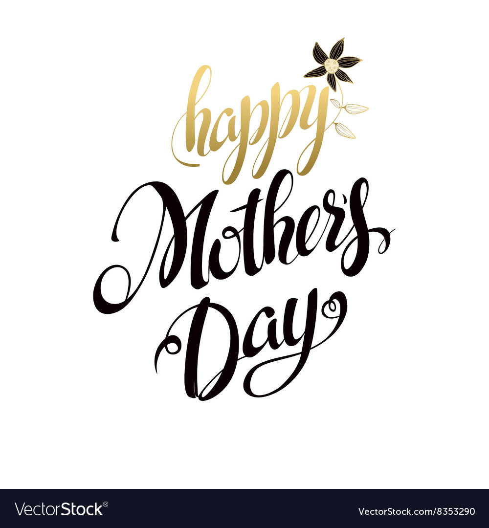 Happy Mothers Day LetteringTypographical Design