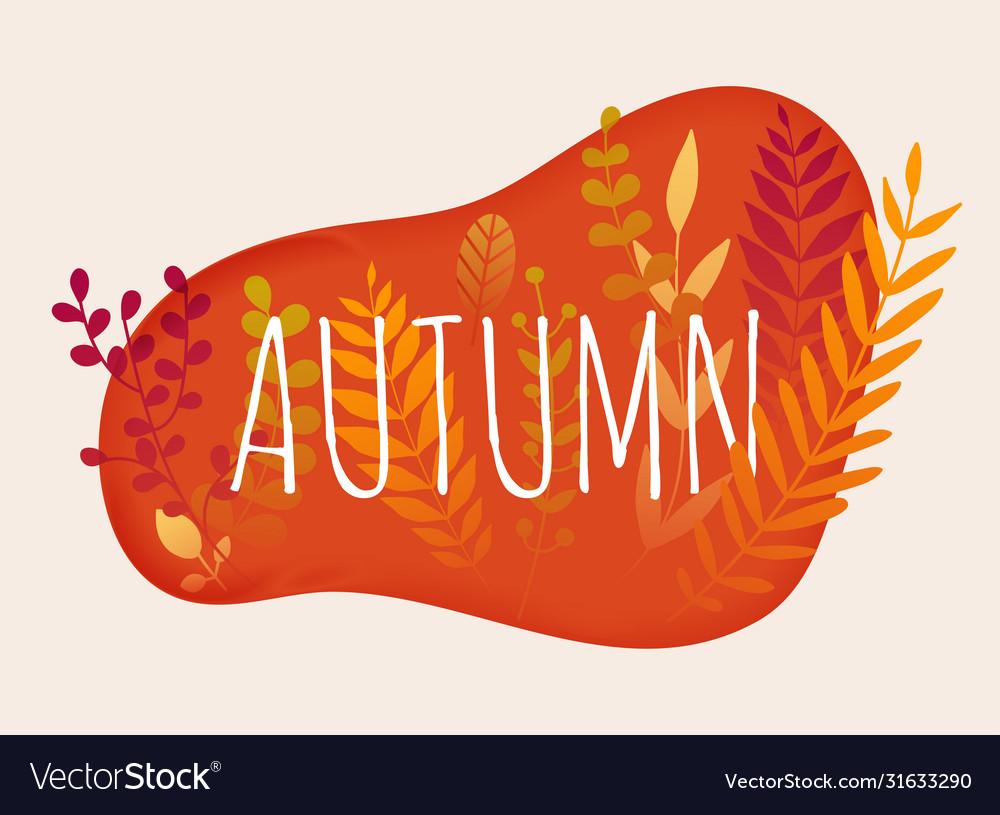 Hello autumn autumn leafs on background flat