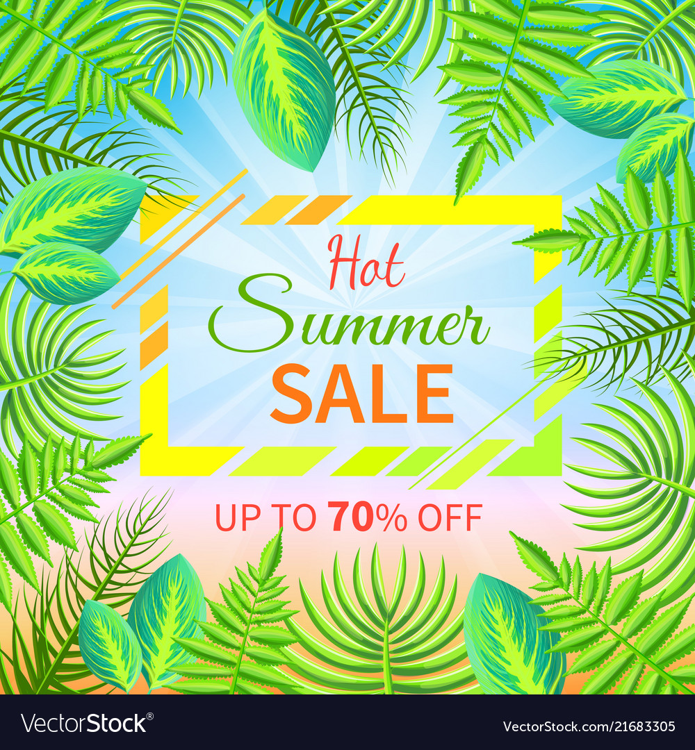 Hot summer sale up to off tropical paradise advert