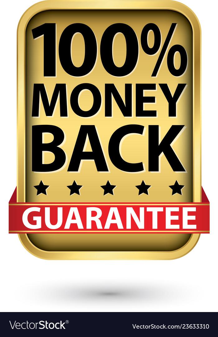 100 money back guarantee golden sign