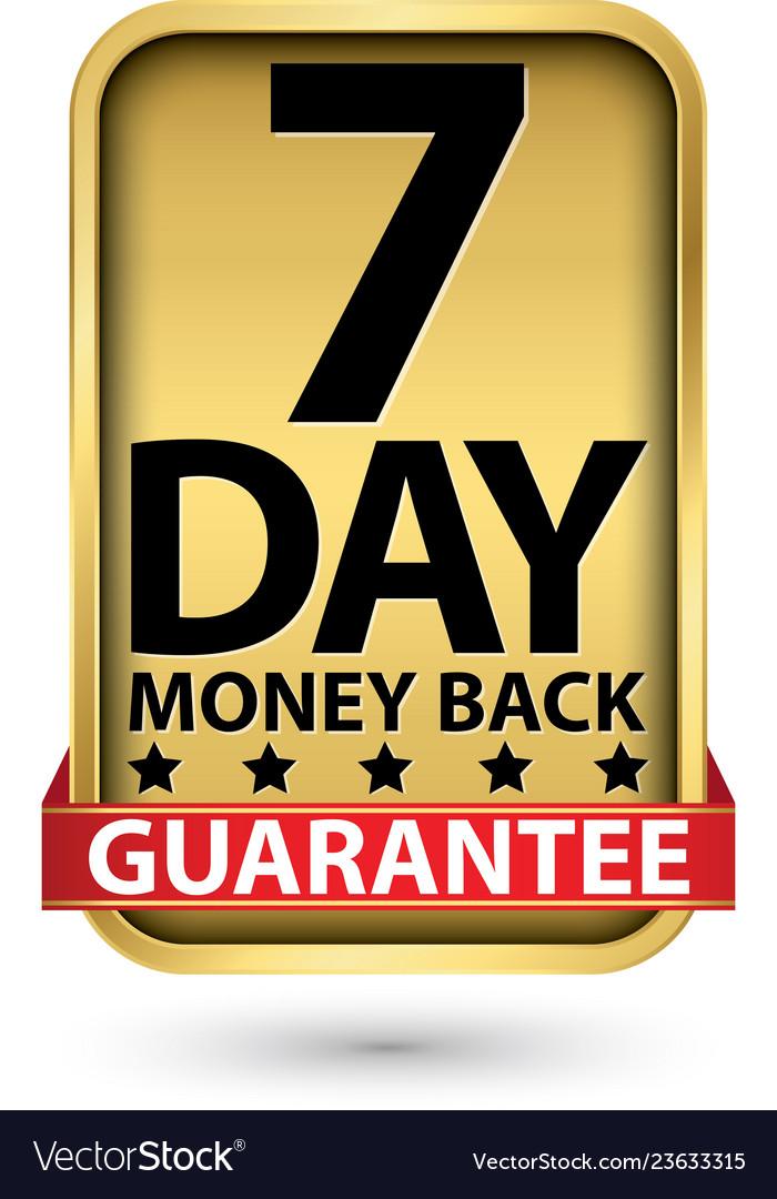 7 day money back guarantee golden sign