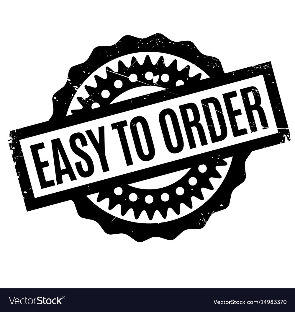 Easy to order rubber stamp vector image