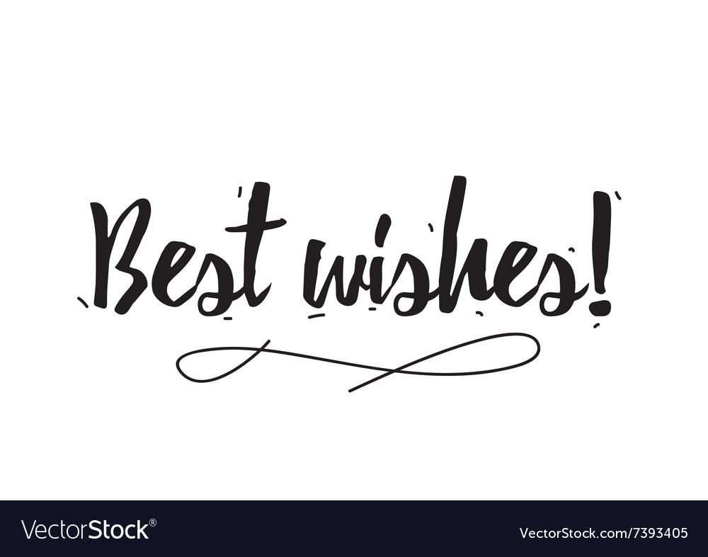 Best Wishes Greeting Card With Calligraphy Hand Vector Image
