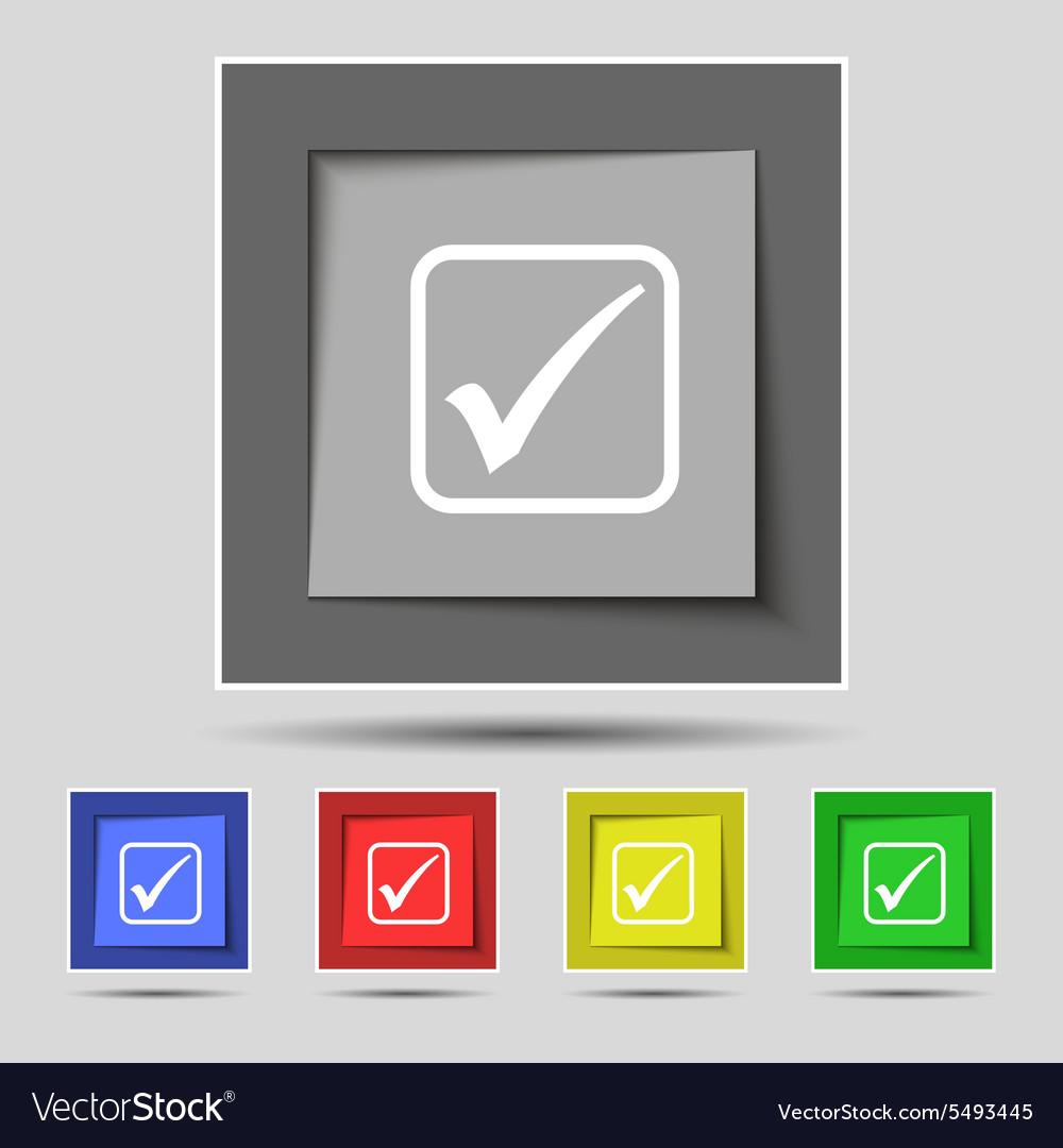 A check mark icon sign on original five colored