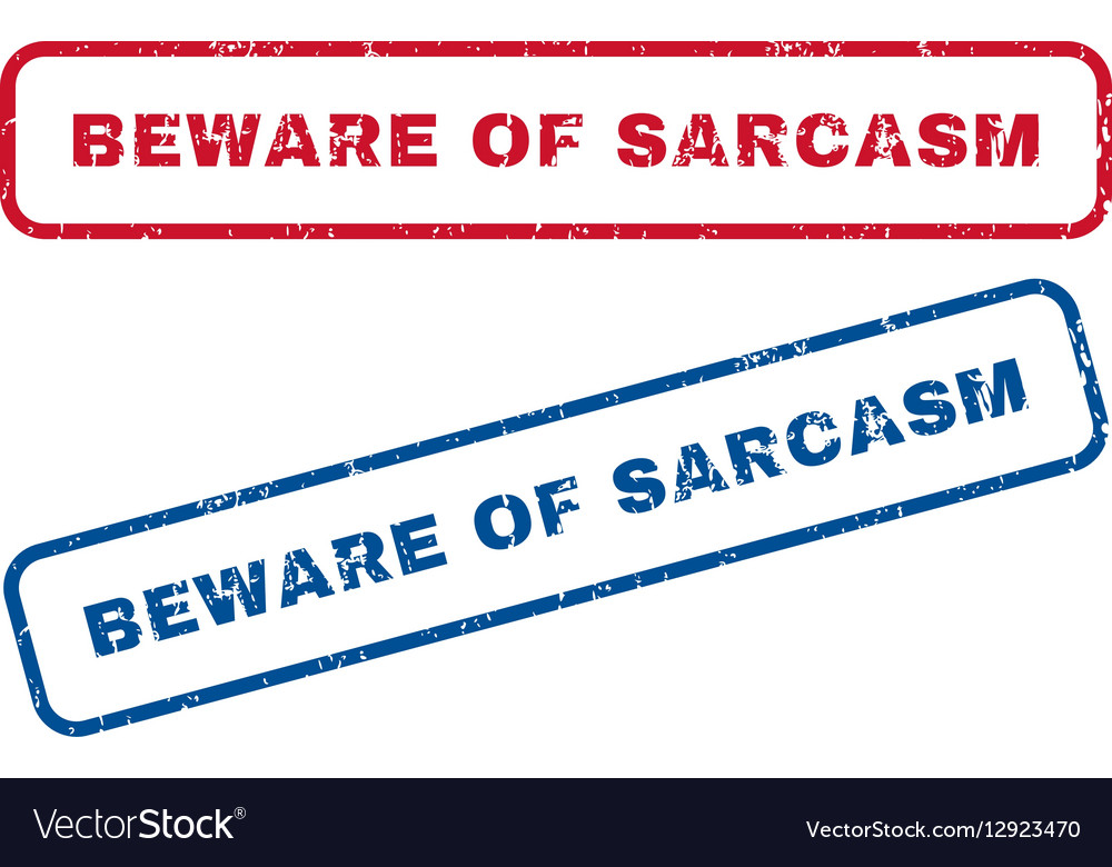 Beware Of Sarcasm Rubber Stamps