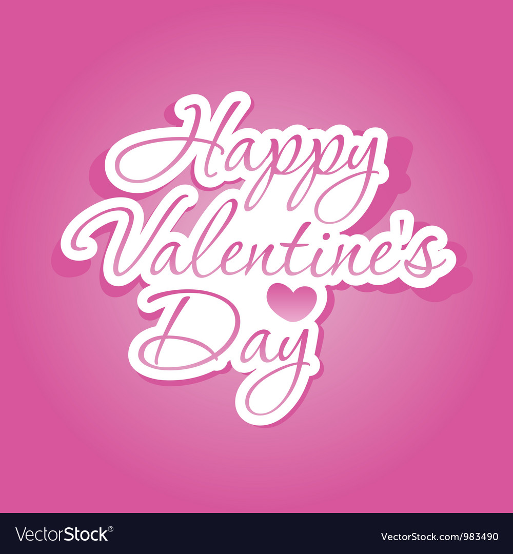Happy Valentines Day Lettering Royalty Free Vector Image