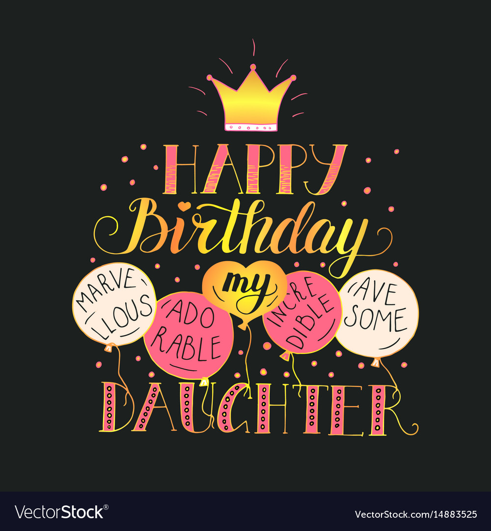 Peachy Birthday Card For Daughter Royalty Free Vector Image Funny Birthday Cards Online Inifodamsfinfo