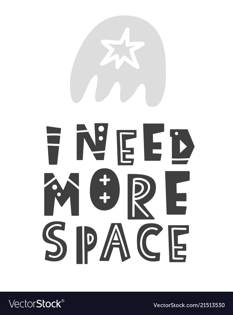 I need more space scandinavian style lettering