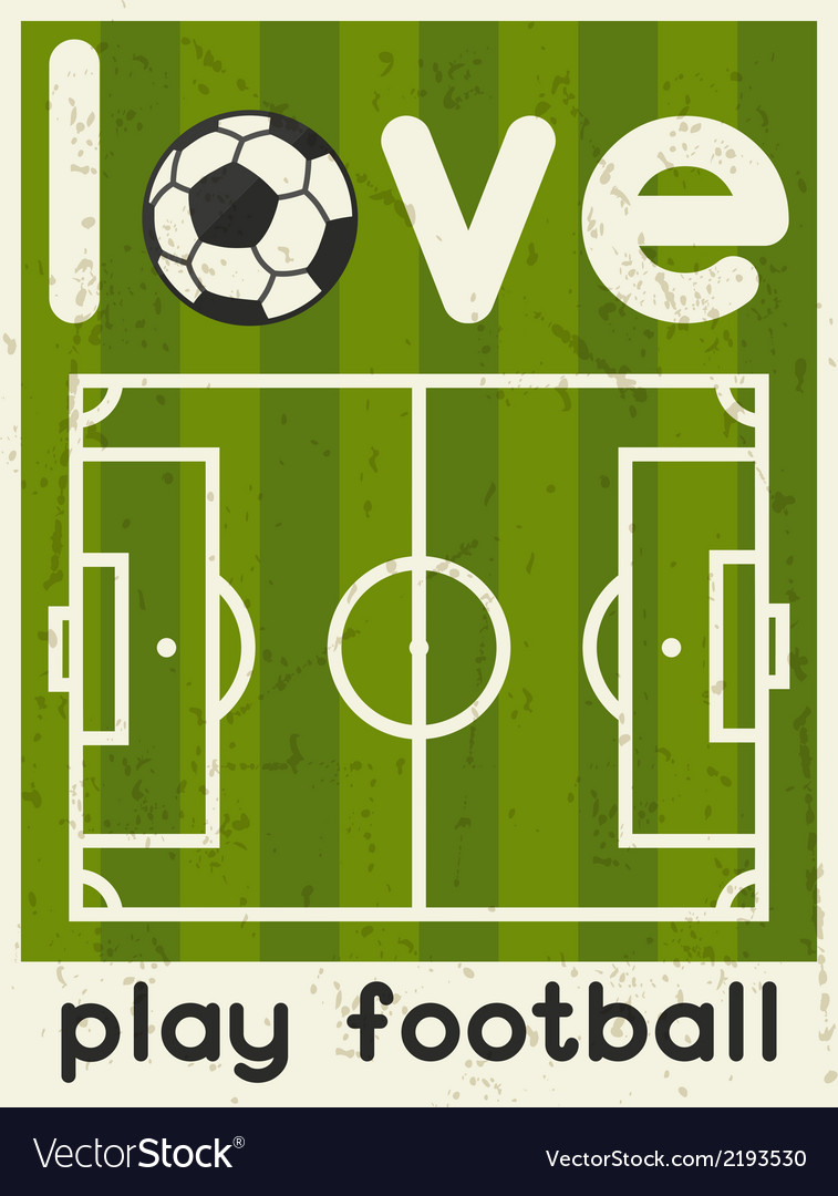 Love Play Football Retro poster in flat design