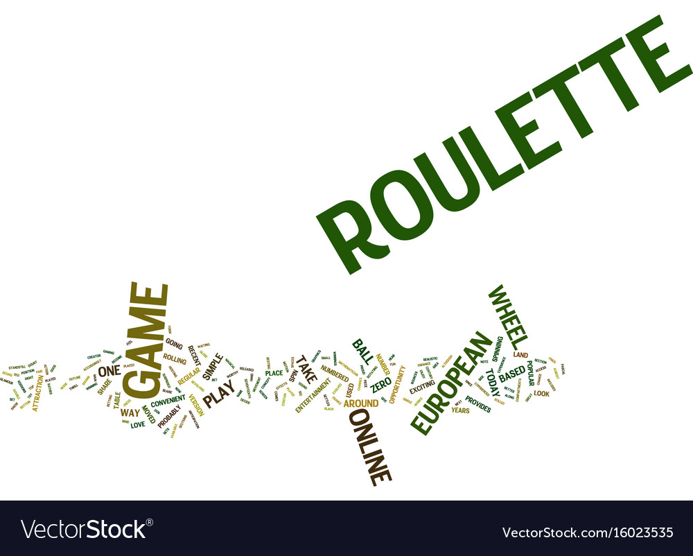 European roulette text background word cloud vector image