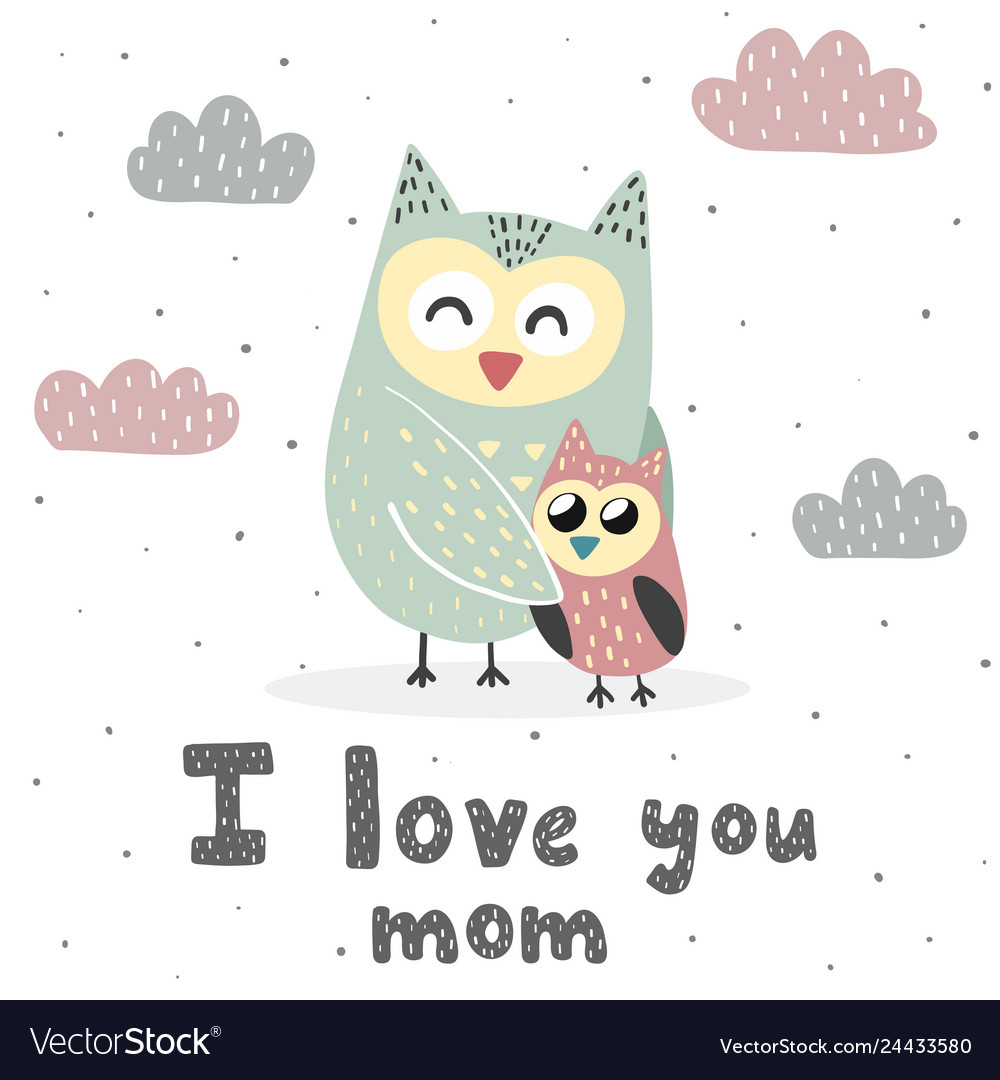 I love you mom print with cute owls