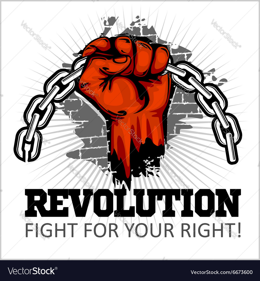 Fist of revolution Human hand up Fight for your