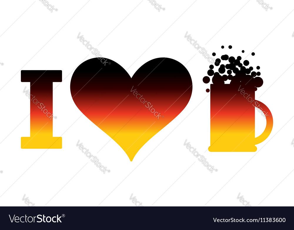 I love beer logo for Oktoberfest German flag Sign