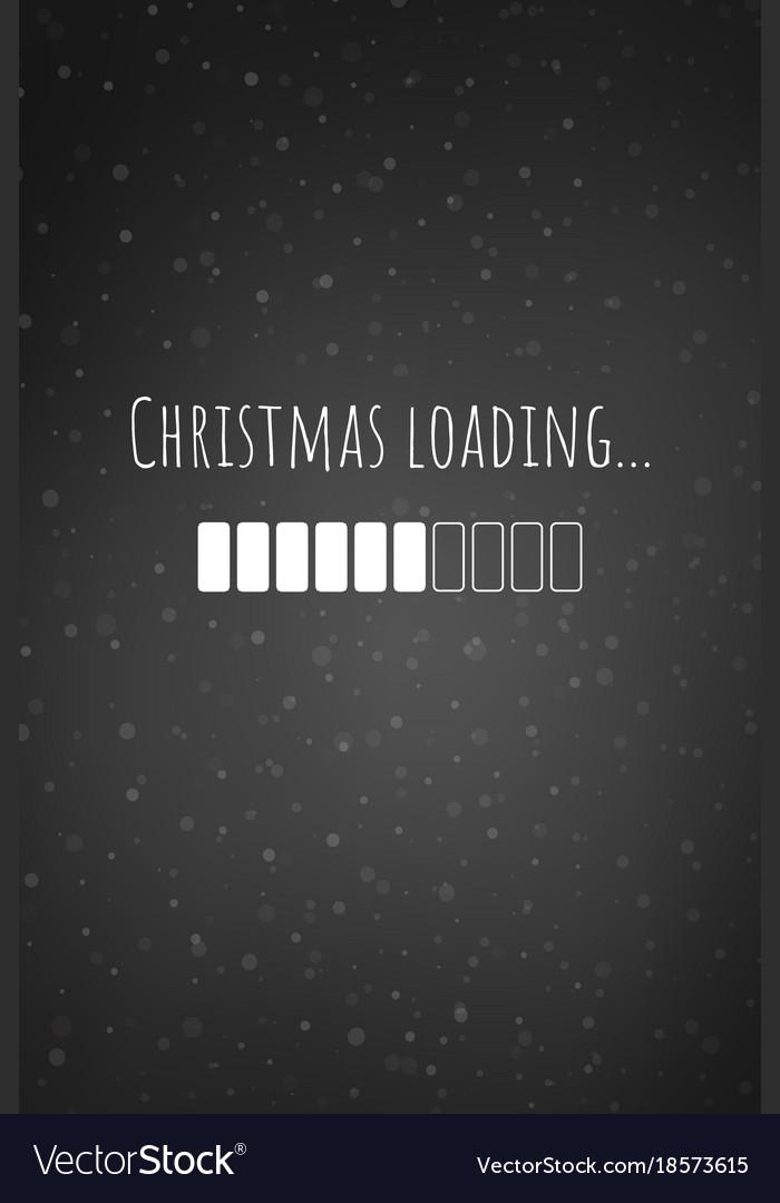 Christmas Loading Bar Card Or Phone Wallpaper