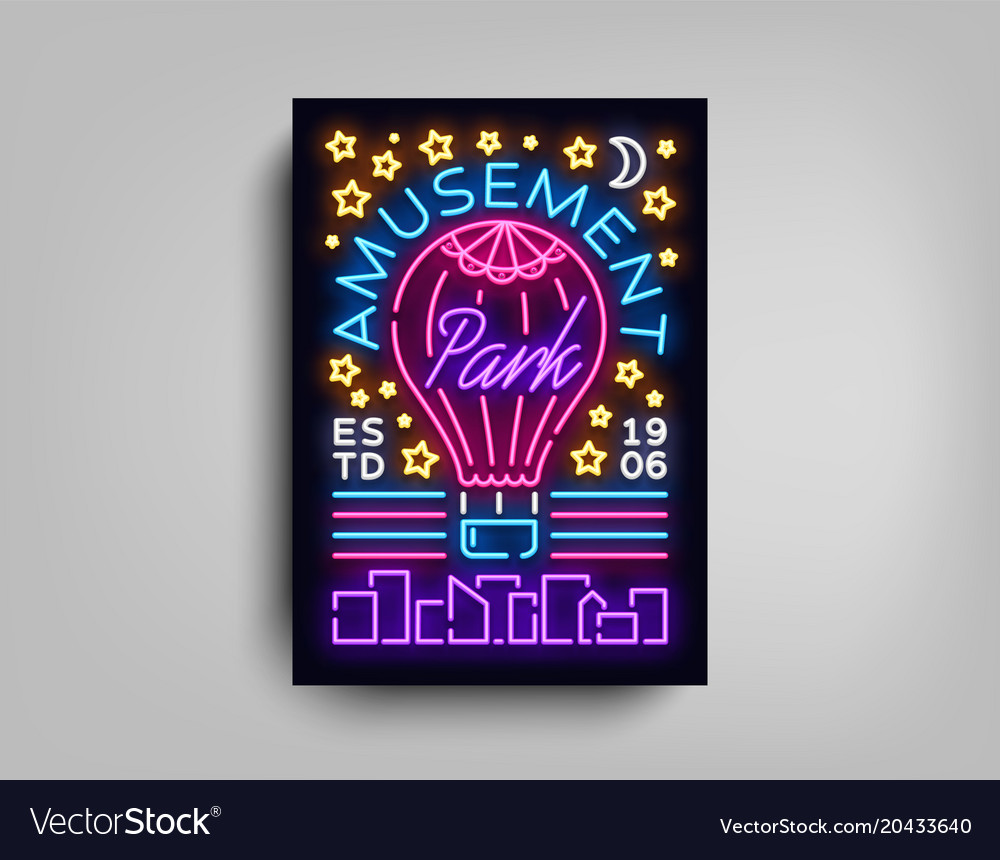 Amusement park is a neon style flyer amusement vector image