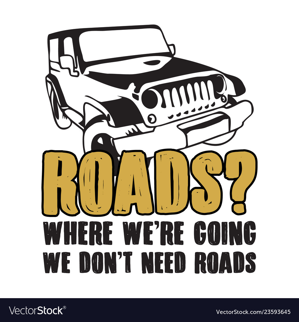 Offroad Sayings Quote Vector Images 63