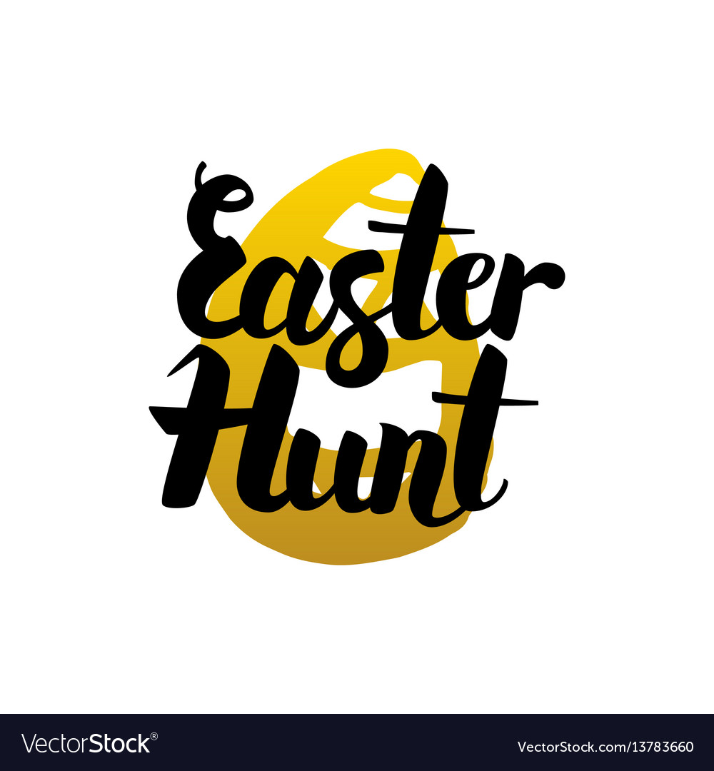Easter hunt handwritten lettering vector image