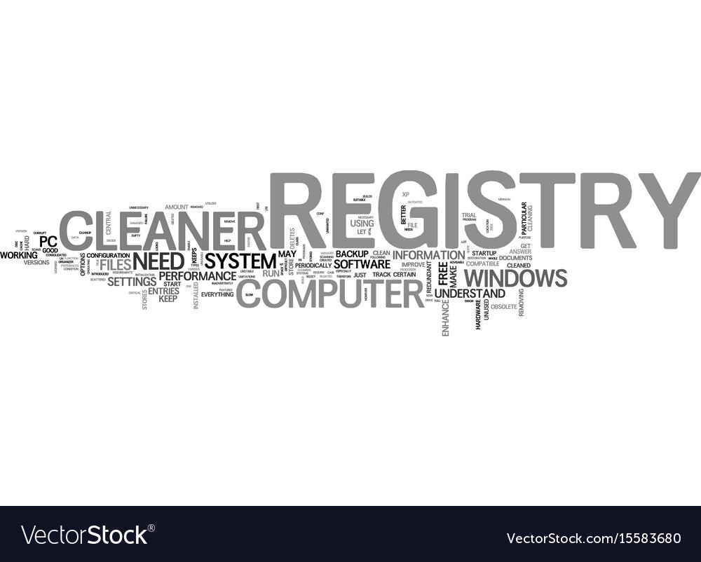 Why do you need a registry cleaner text word vector image