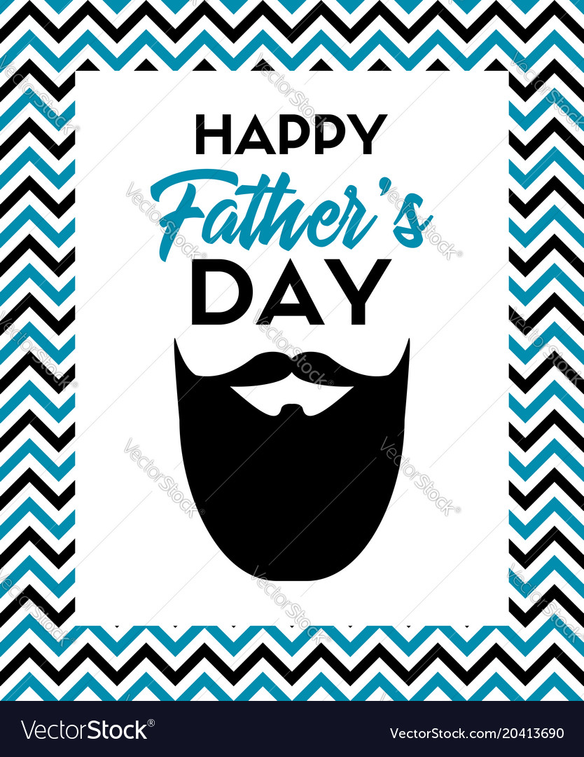 Happy fathers day greeting card with beard vector image m4hsunfo
