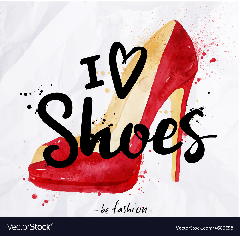 Watercolor poster lettering i love shoes