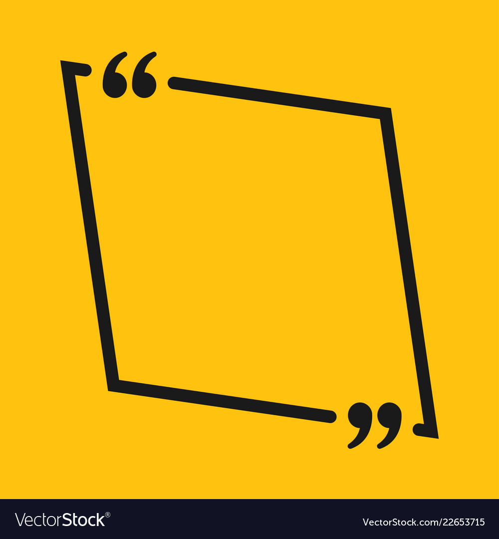 The Square Speech Bubble Quote Blank Template Vector Image
