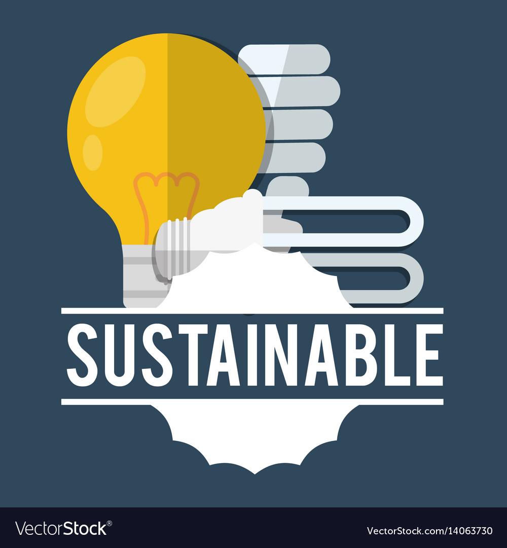Sustainable bulb light ecologic