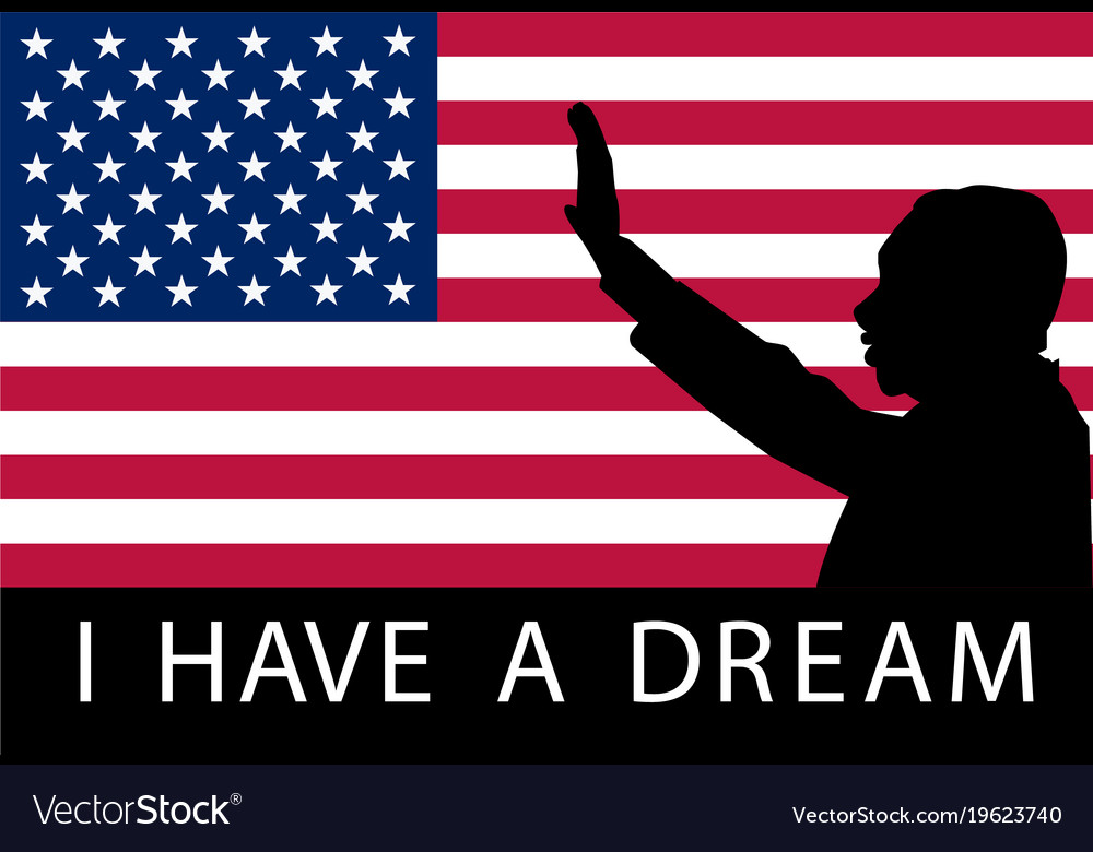 Martin Luther King Day I Have A Dream Royalty Free Vector