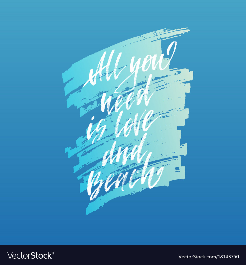 All you need is love and beach inspirational