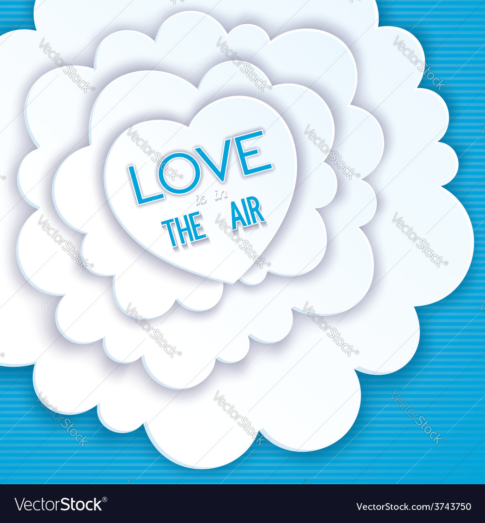 Heart in the clouds love is in the air