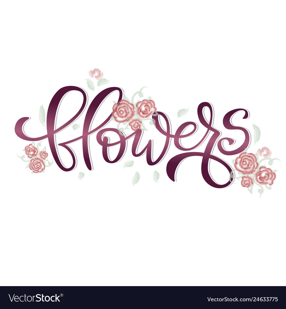 Flowers lettering card on white background