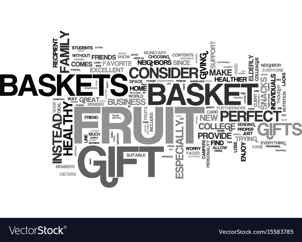 Why fruit baskets make a good gift text word