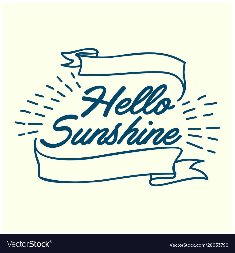 Hello sunshine hand drawn calligraphy and brush