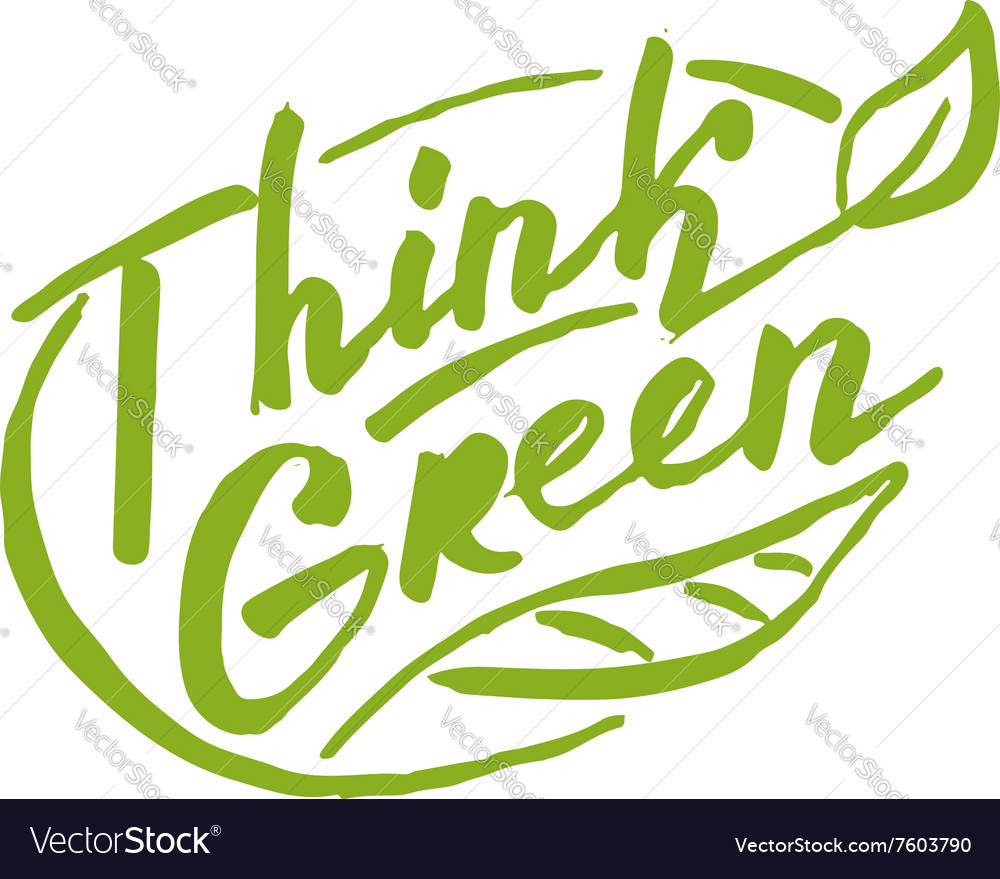 Think green Lettering for your design vector image
