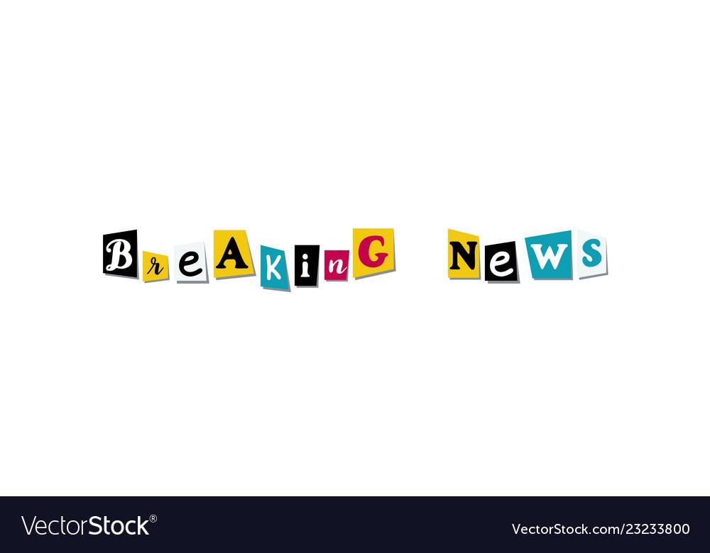 Breaking news colorful cut newspaper symbols