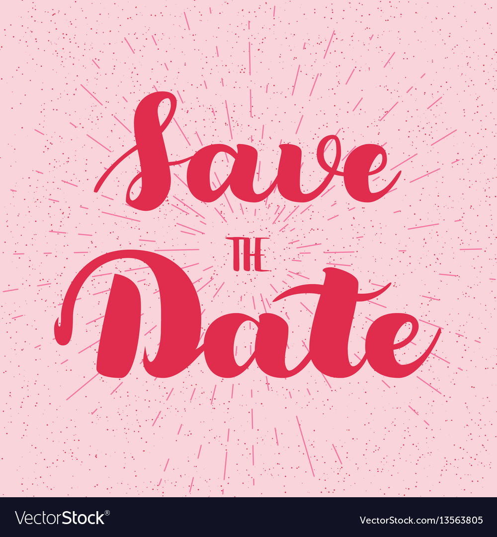 Save the date card hand drawn wedding calligraphy