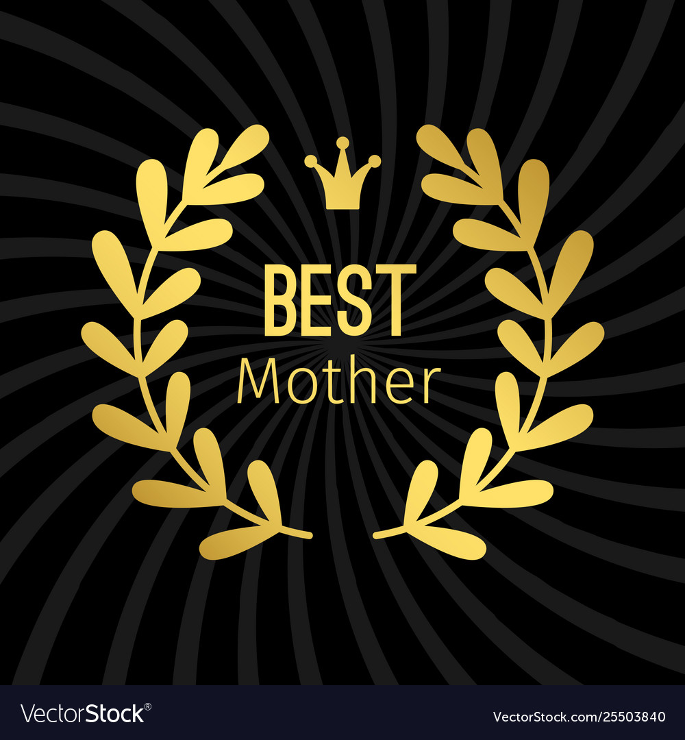 Best mother golden label with wreath design