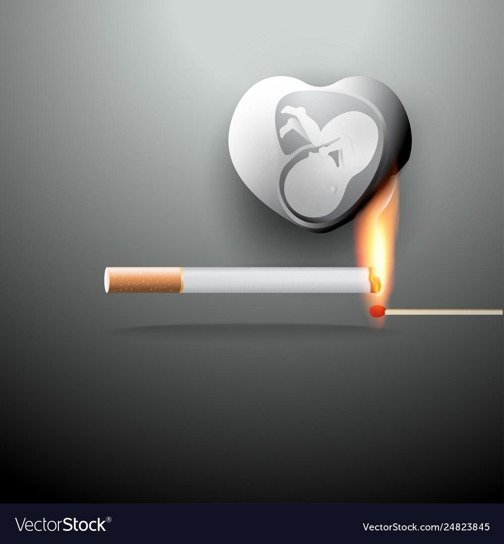 Smoking burns your unborn baby