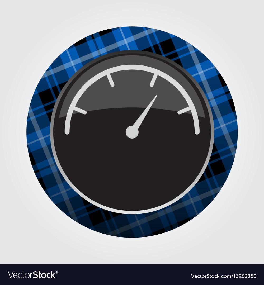 Button with blue black tartan - dial symbol icon vector image