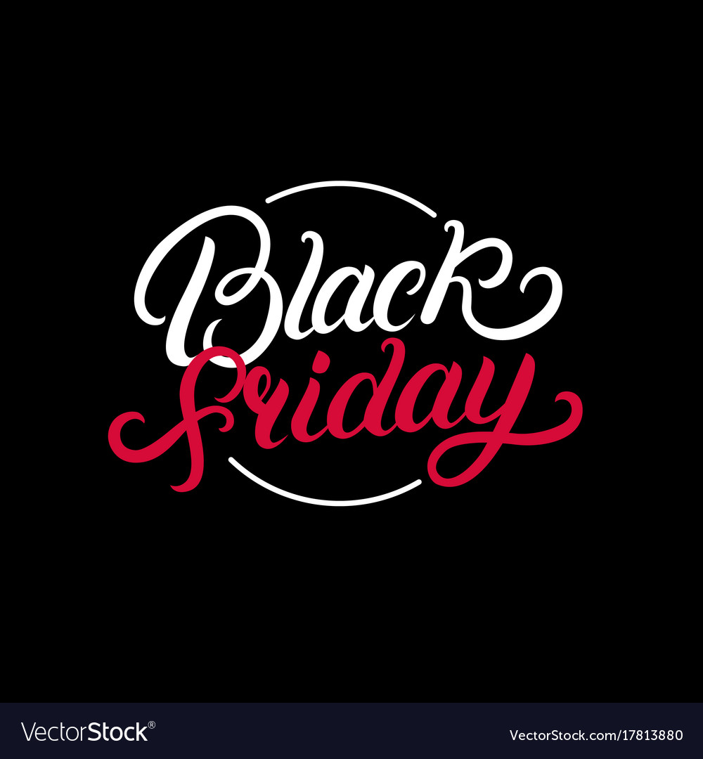 Black friday hand written lettering text