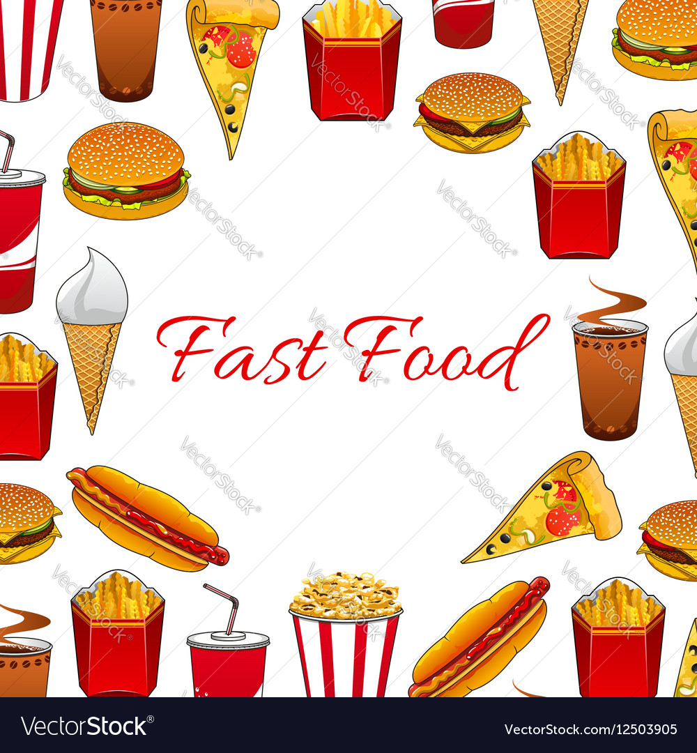 Fast food dishes and takeaway drinks poster vector image