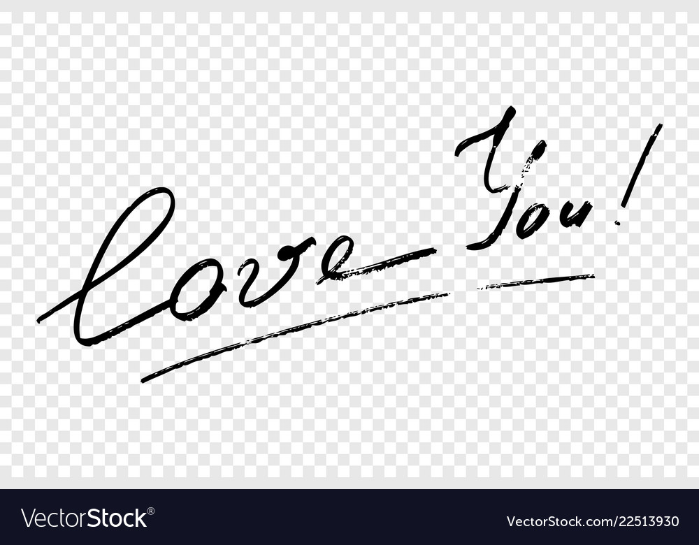 Calligraphy text love you