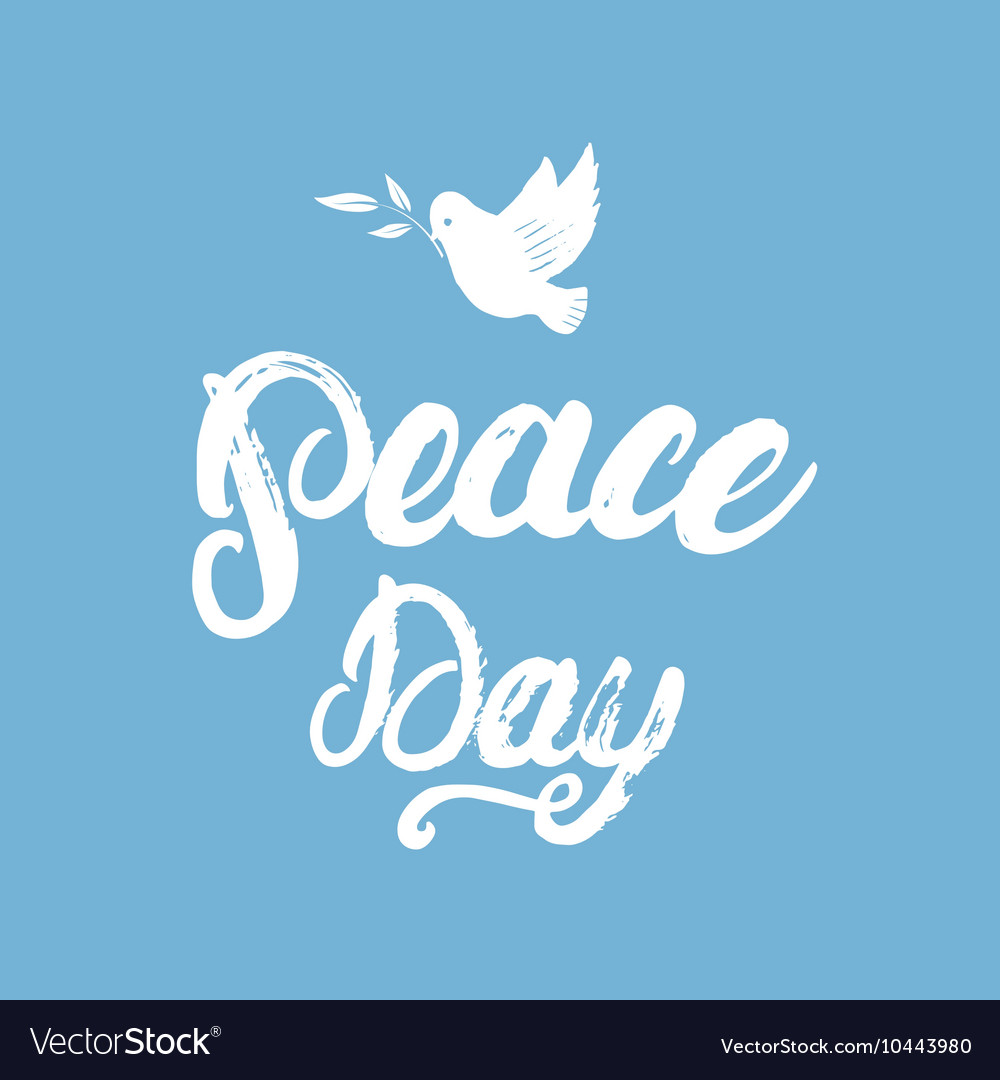 Peace Day hand written calligraphy lettering