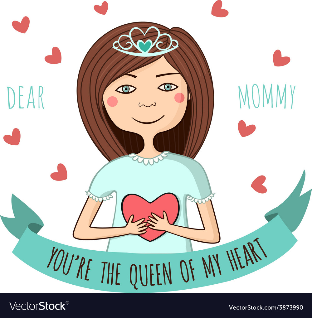 Greeting card to dear mom queen of heart vector image