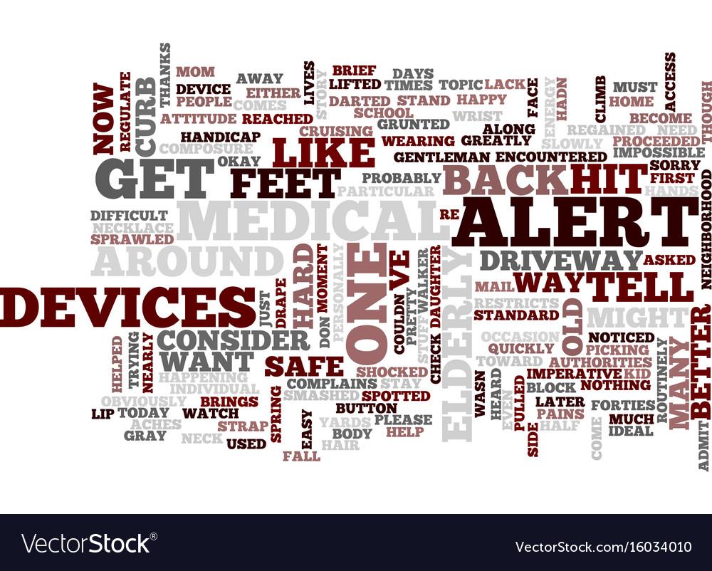medical alert devices text background word cloud vector image rh vectorstock com EPS Medical Alert Symbol Alert Vector Black