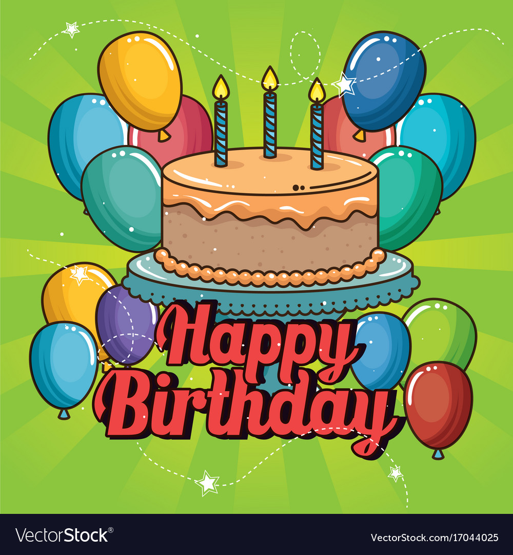Happy Birthday Cake And Balloons Design Vector Image