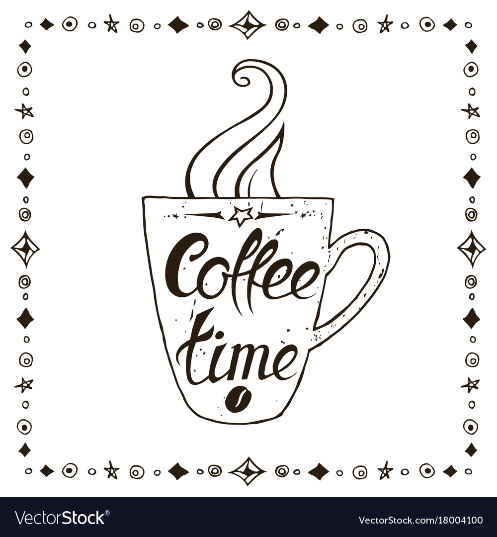 Coffee time vintage stylized lettering