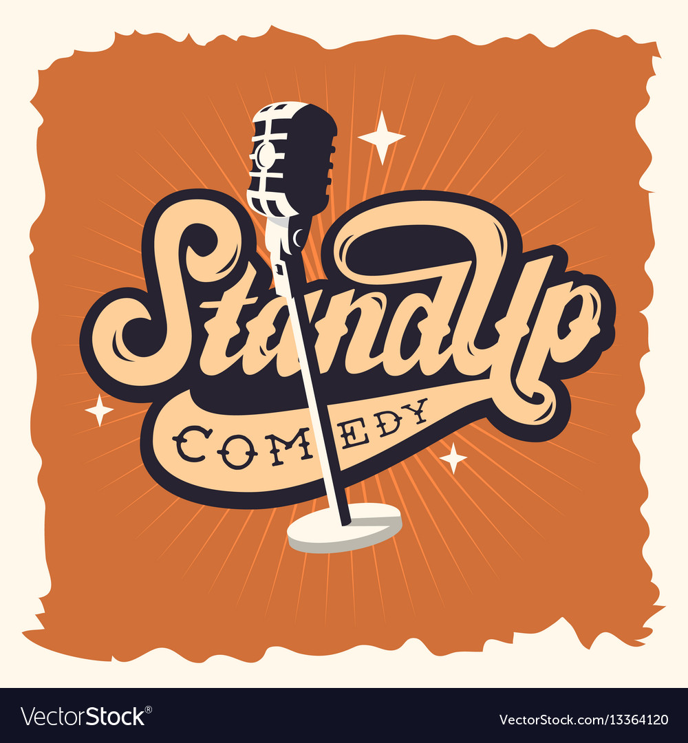 Stand up comedy show label poster sign retro
