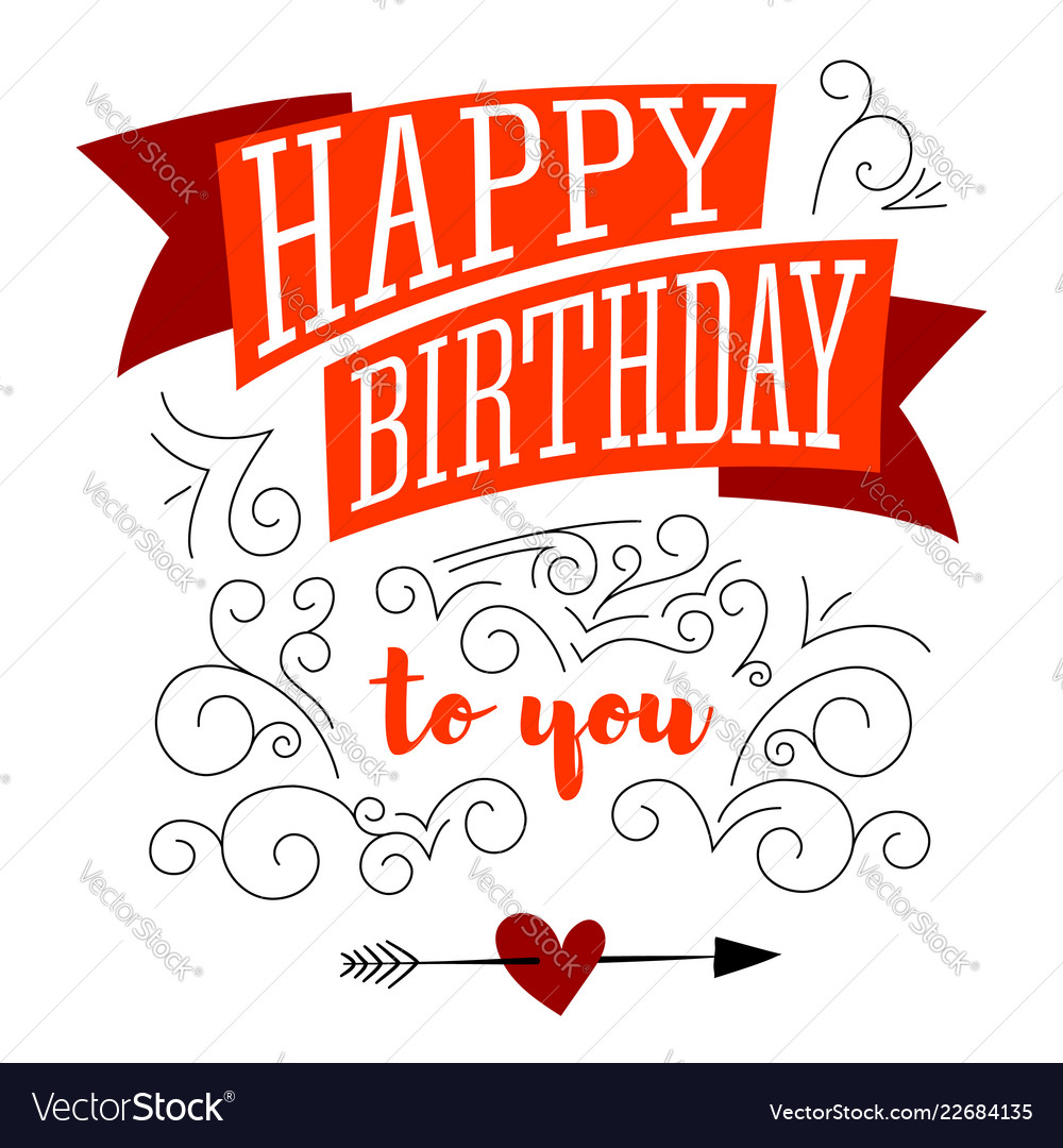 Happy birthday design of text lettering on white